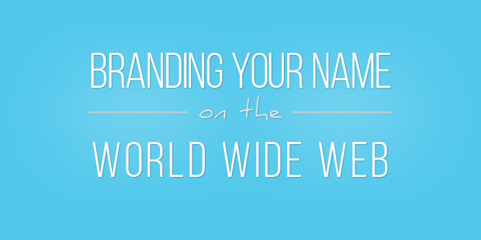 branding your name on the web