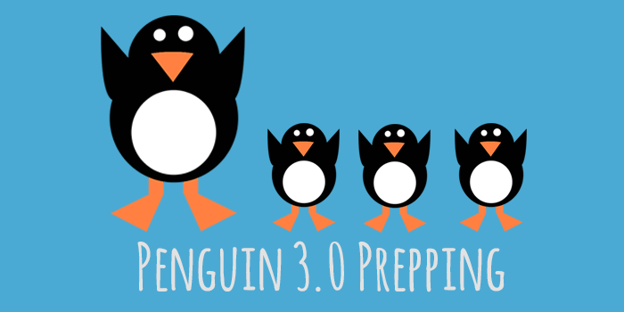 google penguin update 3.0 prepping
